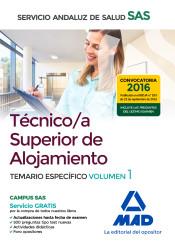 Técnico/a Superior de Alojamiento del Servicio Andaluz de Salud - Ed. MAD