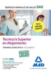 Técnico/a Superior de Alojamiento del Servicio Andaluz de Salud. Temario específico volumen 1 de Ed. MAD