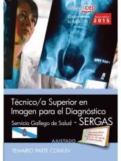 Técnico Especialista de Radiodiagnóstico del Servicio Gallego de Salud (SERGAS) - EDITORIAL CEP