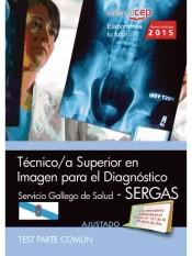 Técnico/a superior en imagen para el diagnóstico del Servicio Gallego de Salud (SERGAS). Test parte común de Editorial CEP, SL