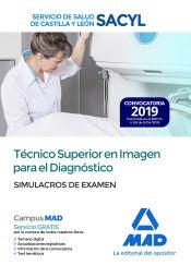 Técnico Superior en Imagen para el Diagnóstico del Servicio de Salud de Castilla y León (SACYL). Simulacros de examen de Ed. MAD