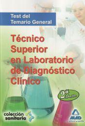 Técnico Superior en Laboratorio de Diagnóstico Clínico. Test del Temario general.
