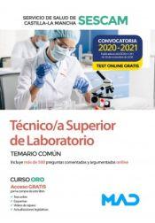 Técnico superior sanitario de laboratorio del Servicio de Salud de Castilla-La Mancha (SESCAM) - Ed. MAD
