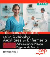 Técnicos Auxiliares, Opción Cuidados Auxiliares de Enfermería de la Región de Murcia - EDITORIAL CEP