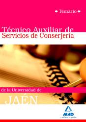 Técnico Auxiliar de Servicios de Conserjería de la Universidad de Jaén - Ed. MAD