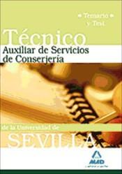 Técnicos Auxiliares de Servicios de Conserjería de la Universidad de Sevilla. Temario y Test