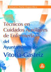 Técnico en Cuidados Auxiliar de Enfermería del Ayuntamiento de Vitoria-Gasteiz. (Parte Específica) - Ed. MAD
