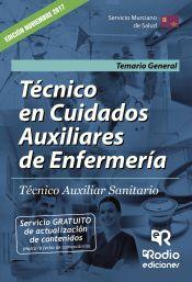 Técnicos en Cuidados Auxiliares de Enfermería. Técnico Auxiliar Sanitario. Servicio Murciano de Salud. Temario General