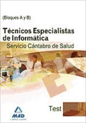 Técnicos Especialistas de Informática del Servicio Cántabro de Salud. Test Bloques A y B