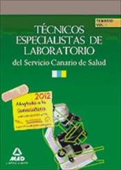 Técnicos Especialistas de Laboratorio del Servicio Canario de Salud. Temario. Volumen I