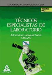 Técnico Especialista de Laboratorio del Servicio Gallego de Salud (SERGAS) - Ed. MAD