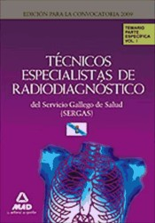 Técnicos Especialistas de Radiodiagnóstico del Servicio Gallego de Salud (SERGAS) - Ed. MAD