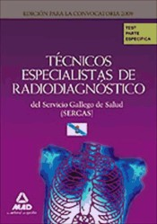 Técnicos Especialistas de Radiodiagnóstico del Servicio Gallego de Salud (SERGAS). Test parte Específica.