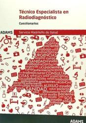 Técnicos especialistas de Radiodiagnóstico del Servicio Madrileño de Salud (SERMAS). Cuestionario específico de Ed. Adams