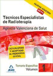 Técnico Especialista de Radioterapia de la Agencia Valenciana de Salud. - Ed. MAD