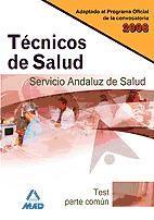 Técnicos de Salud del Servicio Andaluz de Salud. Test parte común
