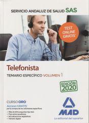 Telefonistas del Servicio Andaluz de Salud. Temario específico Volumen 1 de Ed. MAD