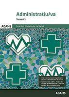 Temari 1 Administratiu-va Institut Català de la Salut de Ed. Adams