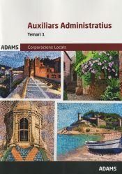 Auxiliars Administratius Corporacions Locals de Catalunya - Ed. Adams