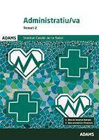 Temari 2 Administratiu-va Institut Català de la Salut de Ed. Adams