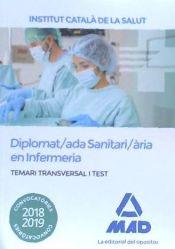 Diplomado/a Sanitario/a en Enfermería del Instituto Catalán de la Salud - Ed. MAD