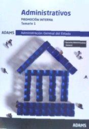 Administrativos Administración del Estado. Promoción Interna - Ed. Adams