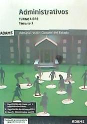 Administrativos Administración del Estado. Turno Libre - Ed. Adams