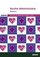Temario 1 Auxiliar Administrativo del Servicio de Salud de Castilla y León de Ed. Adams