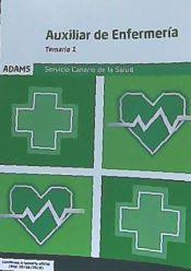 Auxiliar de Enfermería del Servicio Canario de la Salud - Ed. Adams