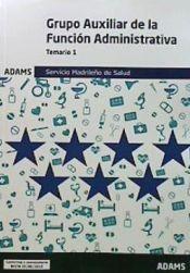 Auxiliar Administrativo del Servicio Madrileño de Salud (SERMAS) - Ed. Adams