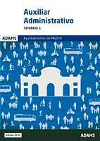 Auxiliar Administrativo del Ayuntamiento de Madrid - Ed. Adams