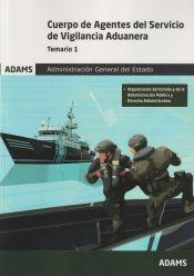 Agentes del Servicio de Vigilancia Aduanera - Ed. Adams