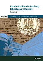 Escala Auxiliar de Archivos, Bibliotecas y Museos de la Universidad de Santiago de Compostela - Ed. Adams