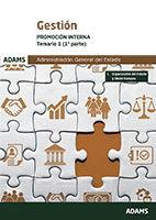 Gestión de la Administración del Estado. Promoción interna - Ed. Adams