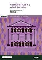 Cuerpo de Gestión Procesal y Administrativa de la Administración de Justicia. Promoción interna - Ed. Adams