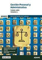 Temario 1 Gestión Procesal y Administrativa, turno libre de Ed. Adams