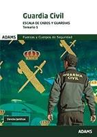 Guardia Civil Escala de Cabos y Guardias - Ed. Adams