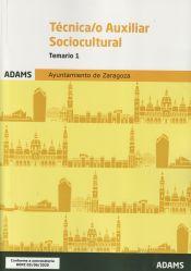Técnico Auxiliar Sociocultural Ayuntamiento de Zaragoza - Ed. Adams