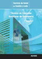 Técnico en Cuidados Auxiliares de Enfermería del Servicio de Salud de Castilla y León - Ed. Adams