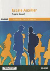 Temario 1 (Temario General) Escala Auxiliar de la Universidad Pablo de Olavide de Ed. Adams