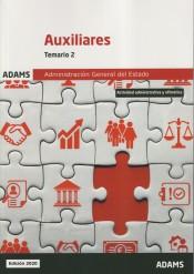 Temario 2 Auxiliares de la Administración del Estado de Ed. Adams