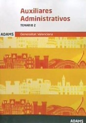 Temario 2 Auxiliares Administrativos de la Generalitat Valenciana de Ed. Adams