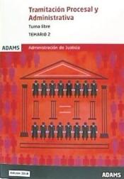 Temario 2 Tramitación Procesal y Administrativa, turno libre