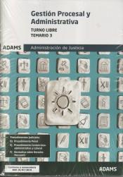 Temario 3 Gestión Procesal y Administrativa, turno libre de Ed. Adams