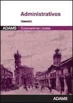 Administrativos de Entidades Locales. Ed. Adams