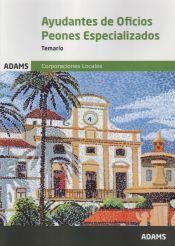 Ayudantes de Oficios. Peones especializados de Ayuntamientos - Ed. Adams