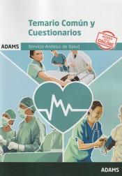 Temario común y cuestionarios del Servicio Andaluz de Salud de Ed. Adams