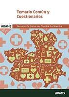 Temario común y cuestionarios del Servicio de Salud de Castilla La Mancha de Ed. Adams