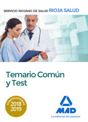 Temario común y test del Servicio Riojano de Salud de Ed. MAD