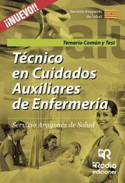 Técnico Cuidados Auxiliares de Enfermería del Servicio Aragonés de Salud - Rodio Ediciones